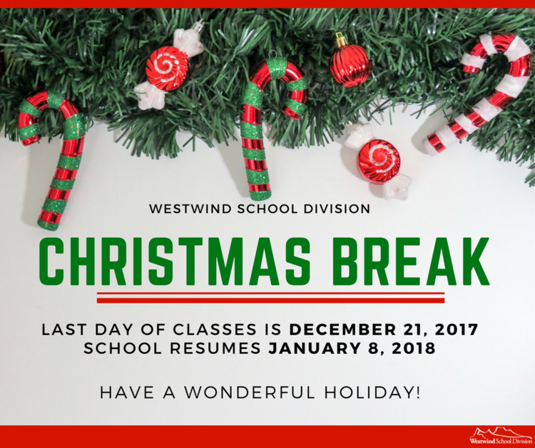 Christmas Break.Information About Christmas Break Westwind School Division